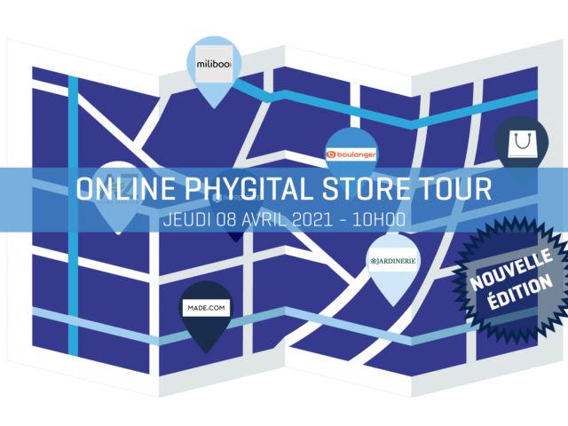 online-phygital-store-tour-nouvelle-edition